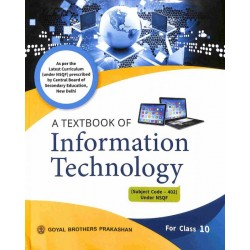 A Textbook Of Information Technology Class 10 (CBSE) by