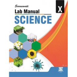 Sarawati Lab Manual Science CBSE Class 10