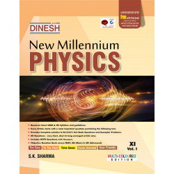 Dinesh New  Millennium  Physics Class 11 Vol-1 & 2 -2019-20