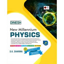 Dinesh New  Millennium  Physics Class 11 Vol-1 and 2
