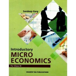 Introductory Micro Economics for CBSE Class 11 by Sandeep