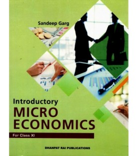 Introductory Micro Economics for CBSE Class 11 by Sandeep Garg   Latest Edition