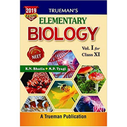 Trueman's Elementary Biology for Class 11  (2019-2020) by