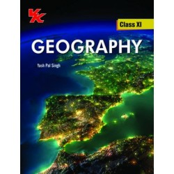 Geography -VK by Yashpal Singh for Class XI