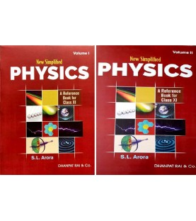 New Simplified Physics : S.L. Arora Reference Book for Class XI Set of 2 Books