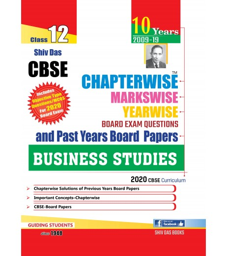 Shiv Das CBSE Chapterwise Markswise Yearwise Board Exam Questions Bank Class 12 Business Studies ( 2020 Exam)