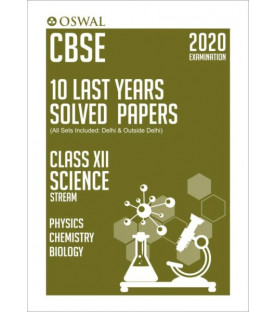 Oswal CBSE 10 Last Years Solved Papers -Science Stream(PCB) Class 12 for 2020 Exam