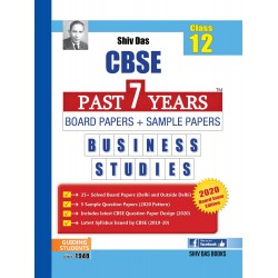 Shiv Das CBSE Past 7 Years Solved Board Papers + Sample Papers Business Studies Class 12 (2020 Exam)