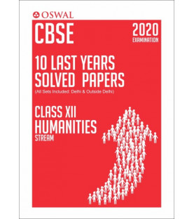 Oswal CBSE 10 Last Years Solved Papers -Humanities Stream Class 12 for 2020 Exam