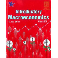 VK Introductory Macroeconomics Class 12 2020-21 by T. R.