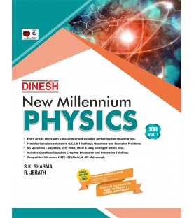 Dinesh New  Millennium Physics Class 12 Vol-1 and 2 -2020-21