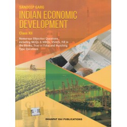 Indian Economic Development Class 12 Sandeep Garg 2020-21