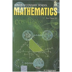 Mathematics for Class 12 by R S Aggarwal (2019-20)