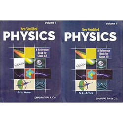 New Simplified Physics : S.L. Arora Reference Book for