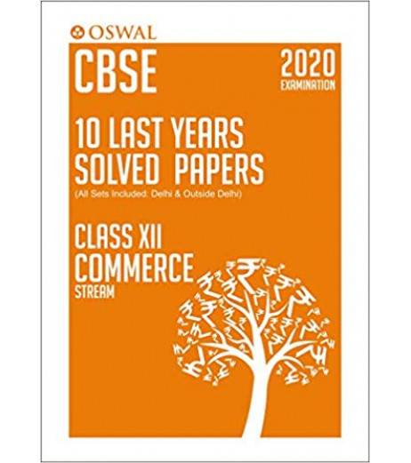 Oswal CBSE 10 Last Years Solved Papers -Commerce Class 12 for 2020 Exam
