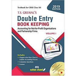 T.S. Grewal's Double Entry Book Keeping: Accounting for
