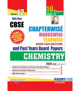 Shiv Das CBSE Chapterwise Markswise Yearwise Board Exam Questions Bank Class 12 Chemistry ( 2020 Exam)