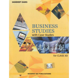 Business studies with case Studies for Class 12 by Sandeep