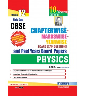 Shiv Das CBSE Chapterwise Markswise Yearwise Board Exam Questions Bank Class 12 Physics ( 2020 Exam)