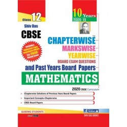 Shiv Das CBSE Chapterwise Markswise Yearwise Board Exam Questions Bank Class 12 Mathematics( 2020 Exam)