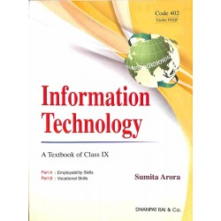 Information Technology A Textbook of Class 9 by Sumita