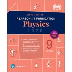Pearson IIT Foundation Series Physics Class 9 2020-21