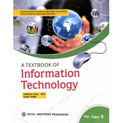 A Textbook Of Information Technology Class 9 (CBSE) by