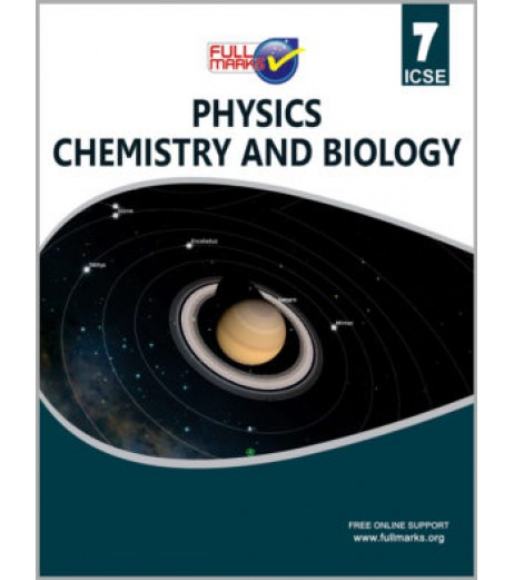 Full Marks ICSE Class 7 Physics+Chemistry+Biology