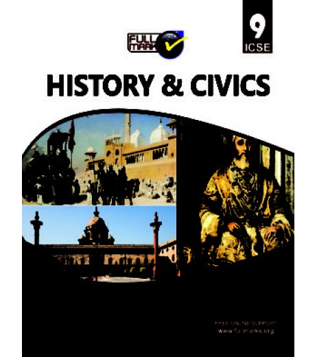 Full Marks ICSE History and Civics Class 9