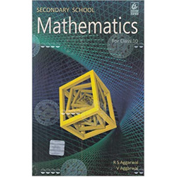 Mathematics for Class 10 by R S Aggarwal (2019-20)