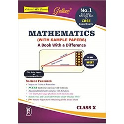 Golden Mathematics: (With Sample Papers) A book with a Difference for Class-10