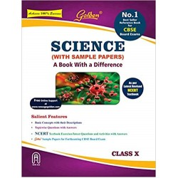 Golden Science: (With Sample Papers) A book with a Difference for Class- 10