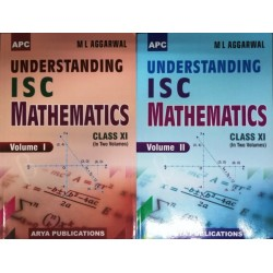 APC Understanding ISC Mathematics Class-11 (2 Vol.) By M.L.