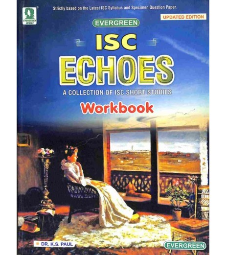 ISC Echoes : A Collection Of ISC Short Stories Workbook