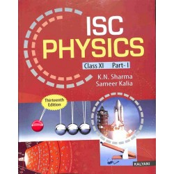 ISC Physics Class 11 (Part 1 and 2)by K. N. Sharma , Sameer