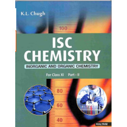 ISC Chemistry Class 11 (Part 1 & 2)by K L Chugh