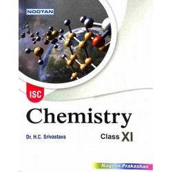 Nootan ISC Chemistry Class 11 by H. C. Srivastava