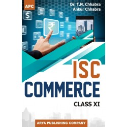 APC I.S.C. Commerce Class 11 2020 edition By T.N. Chhabra,