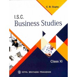 ISC Business Studies Class 11 by C. B. Gupta