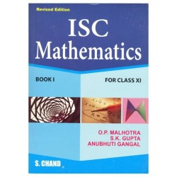 ISC Mathematics (Book 1) Class 11 by S.K.Gupta