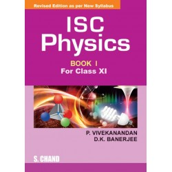 ISC Physics (Book 1) clasa 11 by P.Vivekanandan, D.K