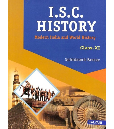 ISC History : Modern India And World History Class 11 by Sachhidananda Banerjee