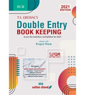 T S Grewals Double Entry Book Keeping ISC Class 11 along with Project work   Latest Edition