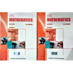 ISC Mathematics Class 11 Volume I and II by R. D. Sharma