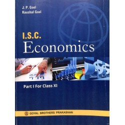 ISC Economics Part 1 For Class 11by J. P. Goel