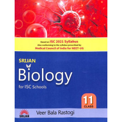 Srijan Biology For ISC Class 11 by Veer Bala Rastogi