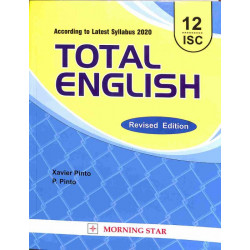 Total English Class 12 ISCby Xavier Pinto , P. Pinto