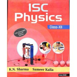 ISC Physics Class 12 by K. N. Sharma
