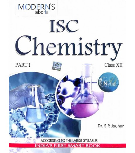 Modern's abc+ Of ISC Chemistry Class 12 Part 1 and 2by S. P. Jauhar
