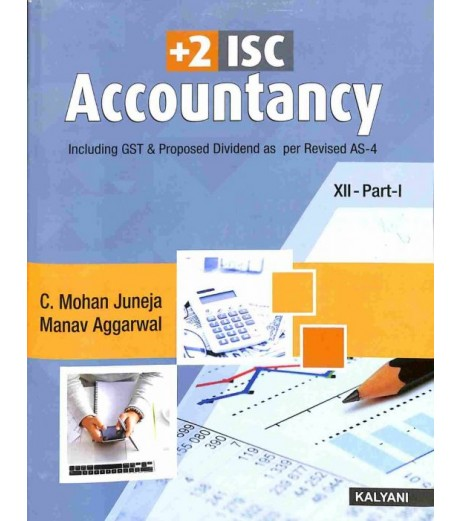 10+2 ISC Accountancy Part I and II Class 12by C. Mohan Juneja , Manav Aggarwal